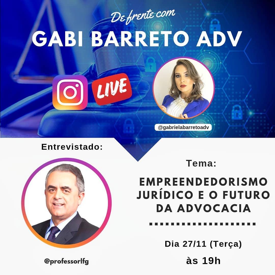 Empreendedorismo Jurídico e o Futuro da Advocacia com Luiz Flávio Gomes