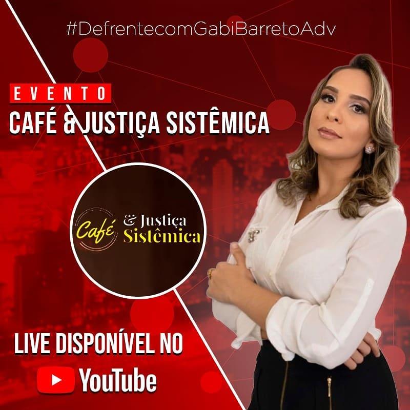 Café com Justiça Sistêmica