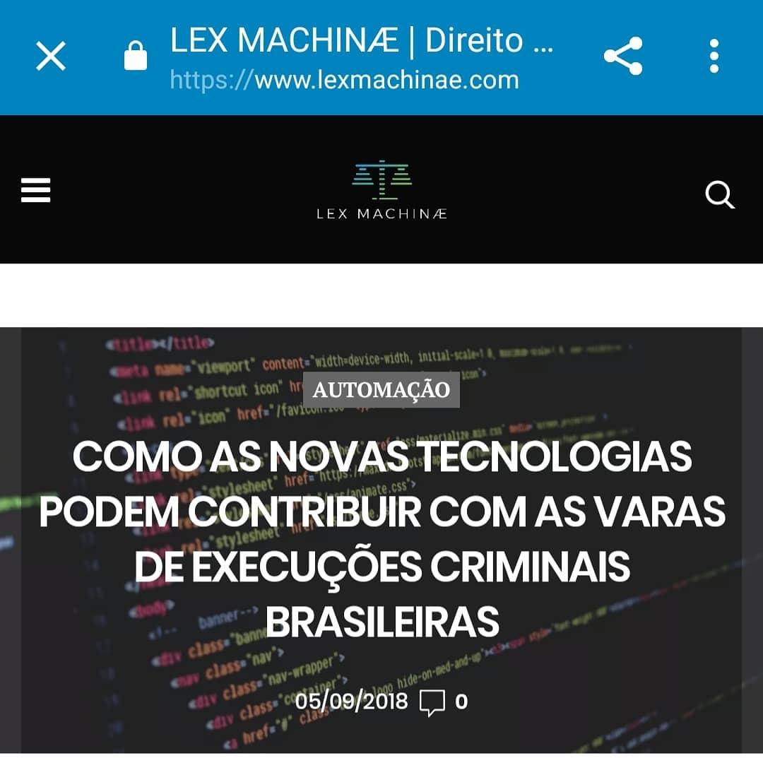 Como as novas tecnologias podem contribuir com as varas de execuções criminais brasileiras