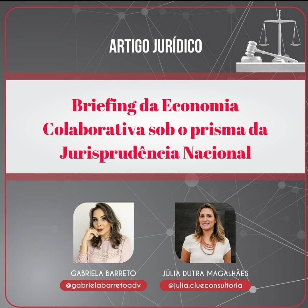 Briefing da economia colaborativa sob o prisma da Jurisprudência Nacional