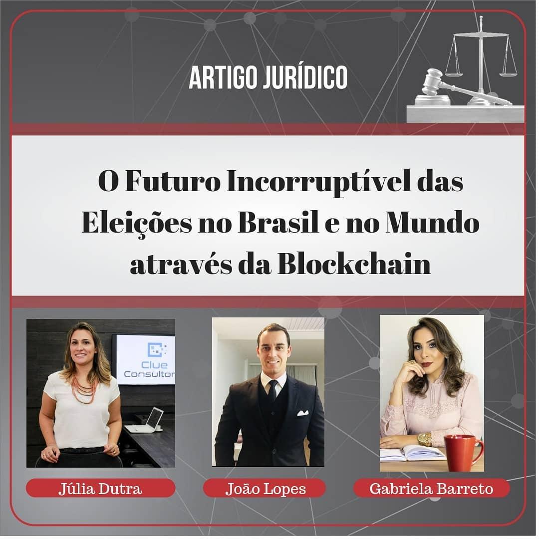 O futuro incorruptível das Eleições no Brasile no Mundo através da Blockchain