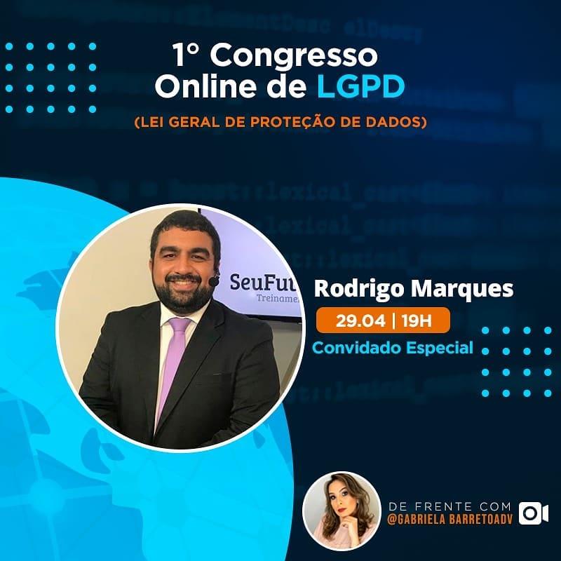 I Congresso Online de LGPD – Rodrigo Marques