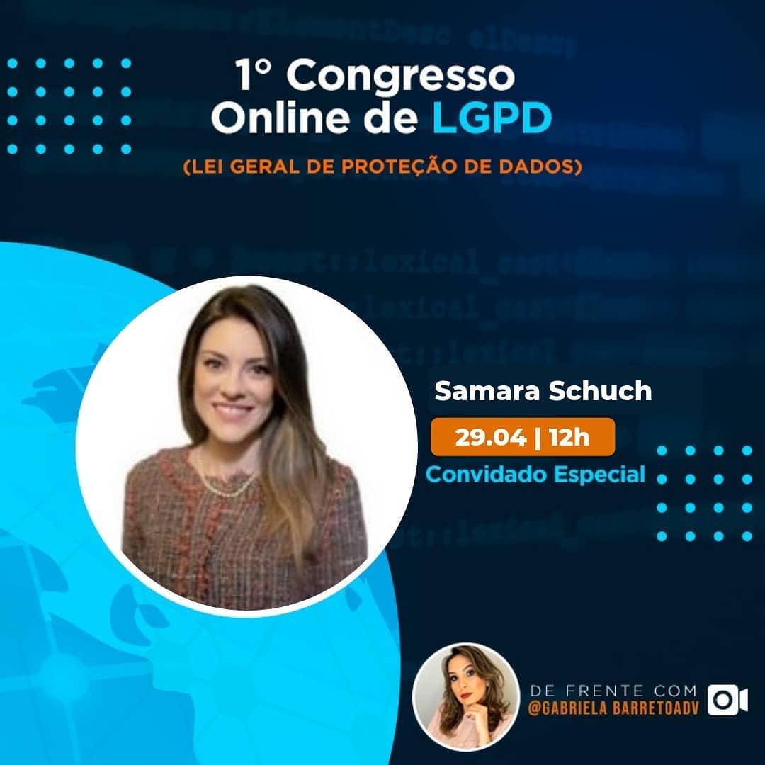 I Congresso Online de LGPD – Samara Schuch