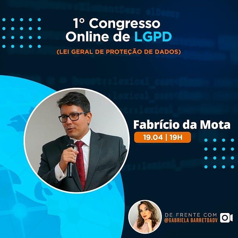 I Congresso Online de LGPD – Fabricio da Mota