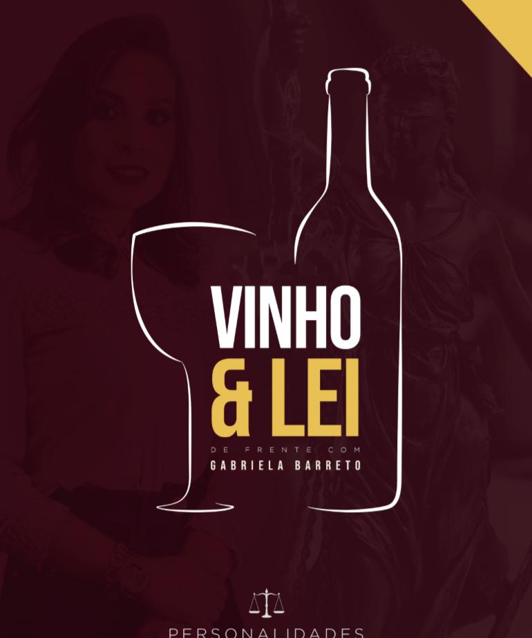 Revista Jurídica Vinho & Lei – De Frente com Gabriela Barreto Advogada